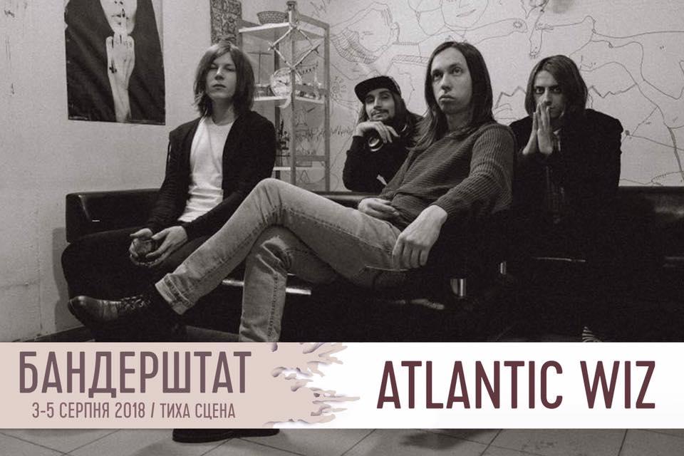 На «Бандерштат» приїдуть експресивні рокери«Atlantic WIZ»